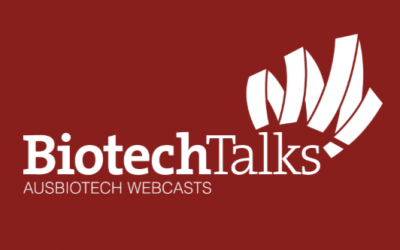 BiotechTalks – AusBiotech's new virtual event series.