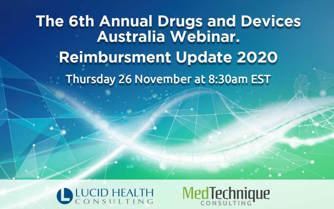 Free Webinar: 6th Annual Drugs & Devices Australia – Reimbursement Update.